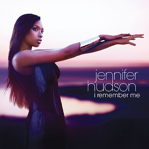 I Remember Me de Jennifer Hudson