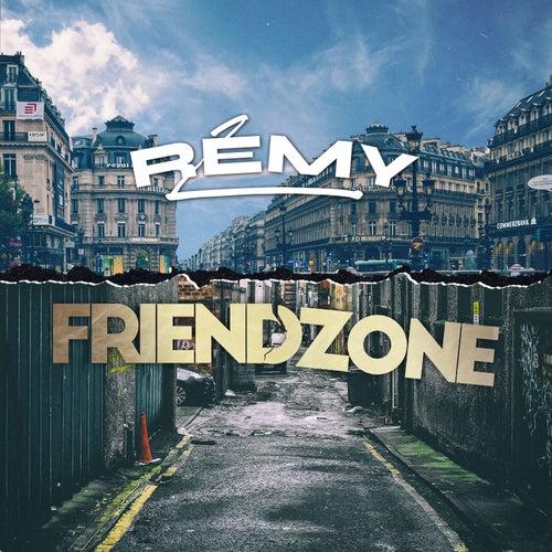 Friendzone de Rémy