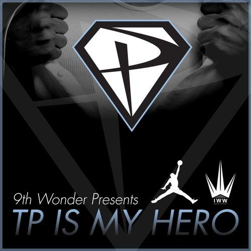 TP Is My Hero von Tp