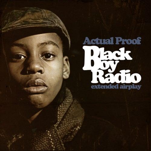 Black Boy Radio von Actual Proof