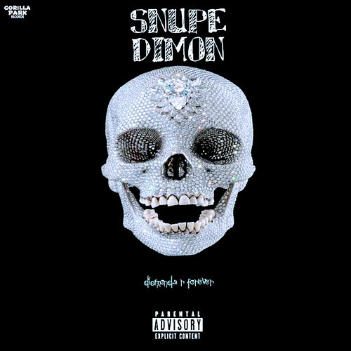 Diamonds R Forever by Snupe Dimon