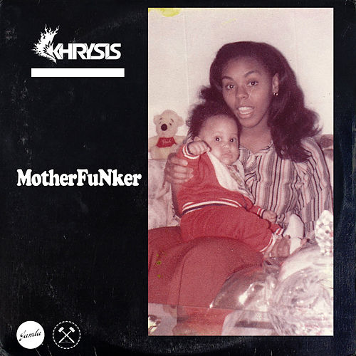 MotherFuNker de Khrysis