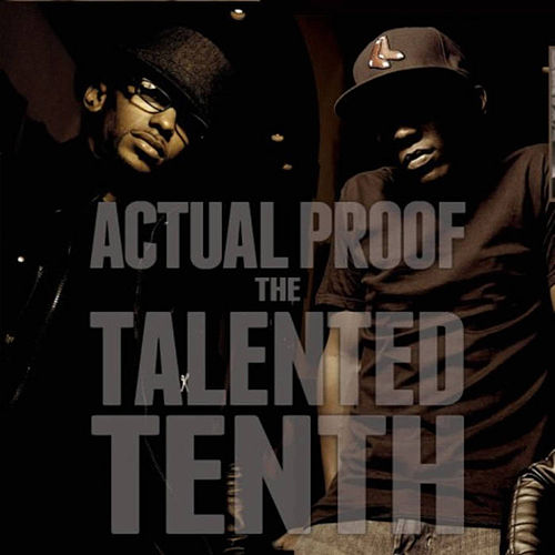 The Talented Tenth von Actual Proof