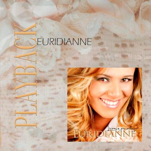 Licen??a Pro Milagre (Playback) von Euridianne