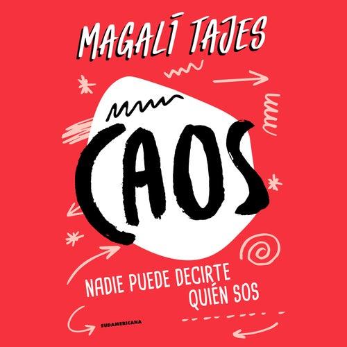 Caos de Magali Tajes