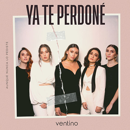 Ya Te Perdoné de Ventino