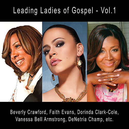 Leading Ladies of Gospel - Vol. 1 by Various Artists
