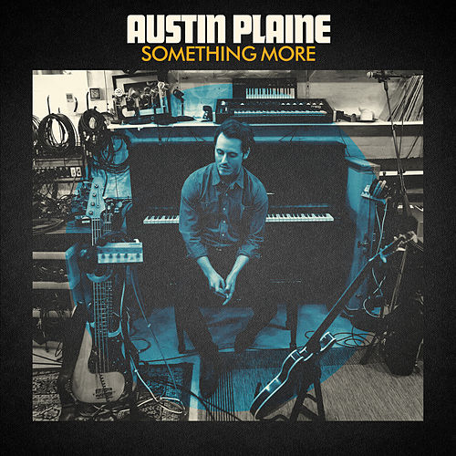 Something More by Austin Plaine