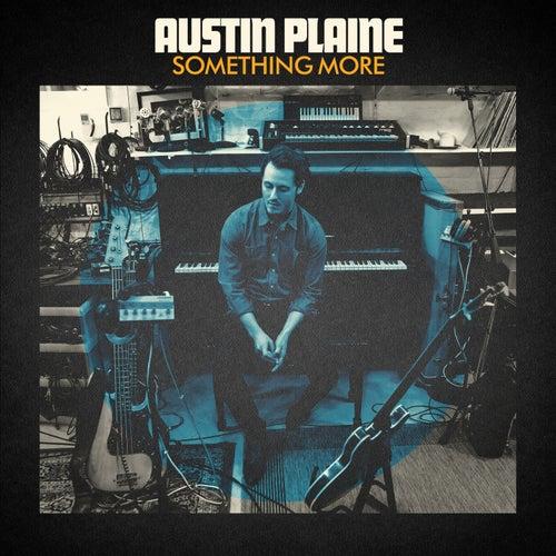 Something More von Austin Plaine