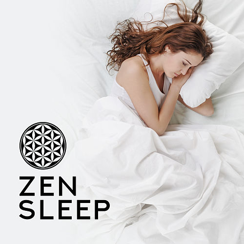 Zen Sleep – Relaxing Music Therapy, Calming Songs for Relaxation, Deeper Sleep, Soothing Lullabies, Sleep Songs 2019 von Soothing Sounds