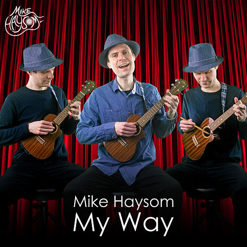 My Way by Mike Haysom