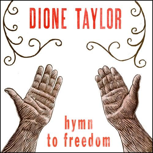 Hymn to Freedom de Dione Taylor