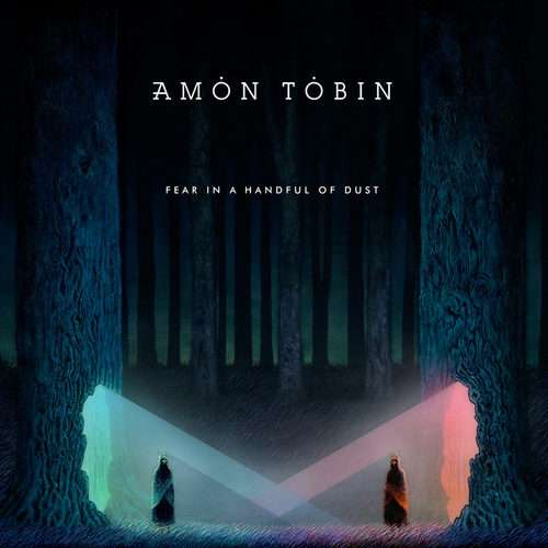 Fear in a Handful of Dust von Amon Tobin