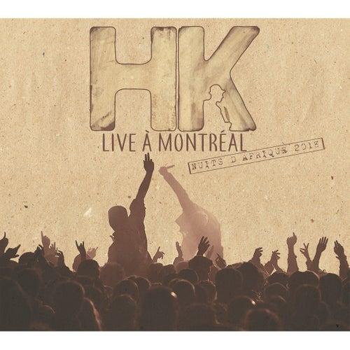 Live à Montréal de HK et Les Saltimbanks