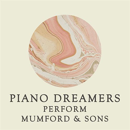 Piano Dreamers Perform Mumford & Sons von Piano Dreamers