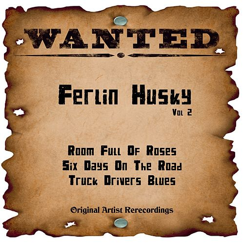 Wanted: Ferlin Husky, Vol. 2 (Rerecordings) de Ferlin Husky