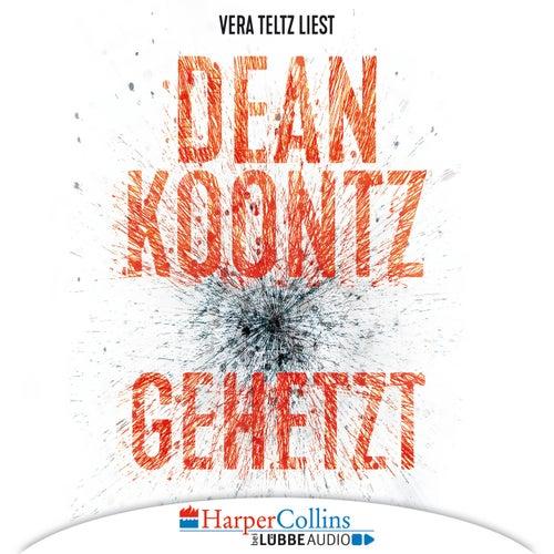 Gehetzt von Dean Koontz