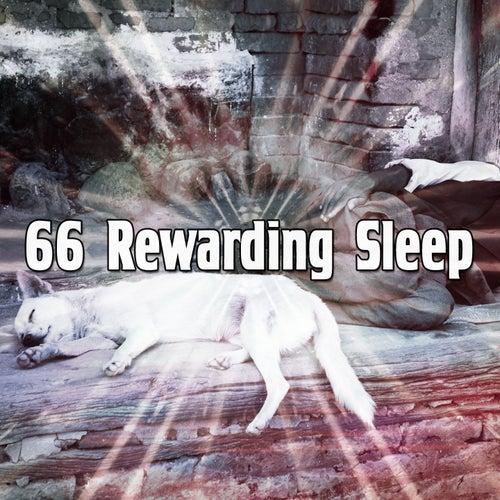66 Rewarding Sleep von Best Relaxing SPA Music