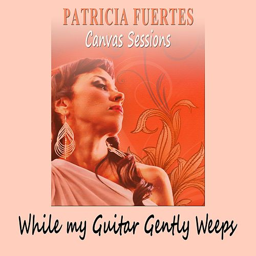 While My Guitar Gently Weeps von Patricia Fuertes