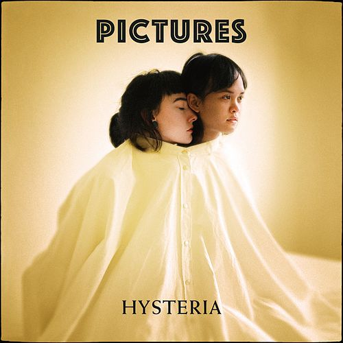 Hysteria by Pictures