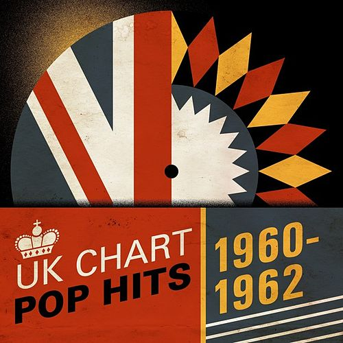 UK Chart Pop Hits 1960-1962 by Various Artists