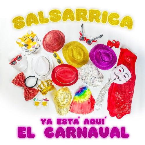 Ya Est?? Aqu?? el Carnaval by Salsarrica