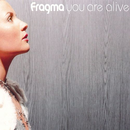 You Are Alive von Fragma