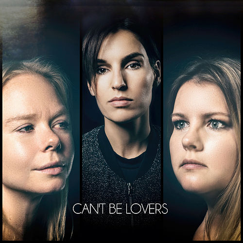 Can't Be Lovers by The Remaining Part
