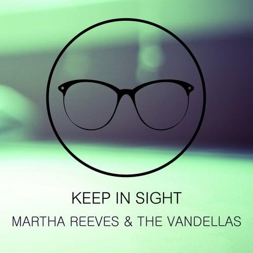 Keep In Sight von Martha and the Vandellas