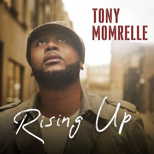 Rising Up de Tony Momrelle