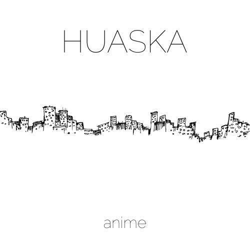 Anime de Huaska