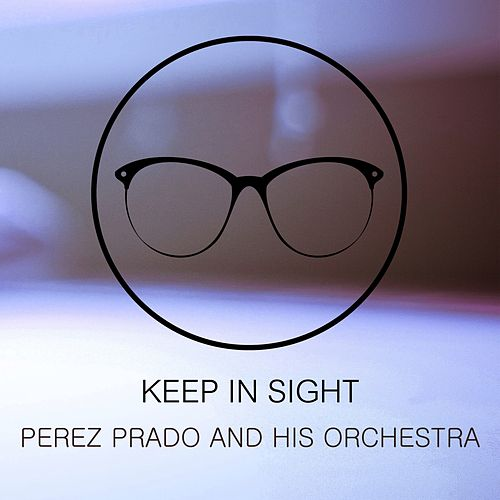 Keep In Sight de Perez Prado