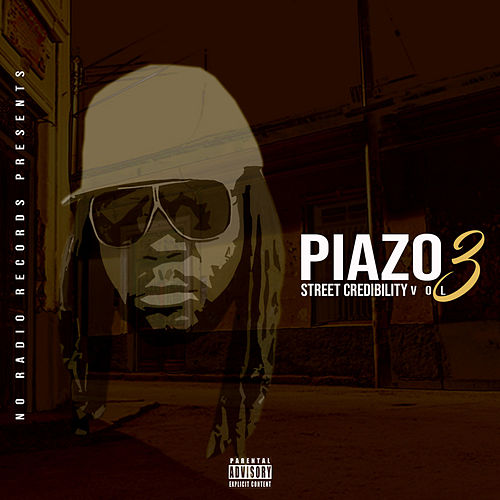 Street Credibility, Vol. 3 de Piazo