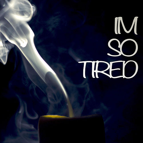 I'm So Tired (Instrumental) by Kph
