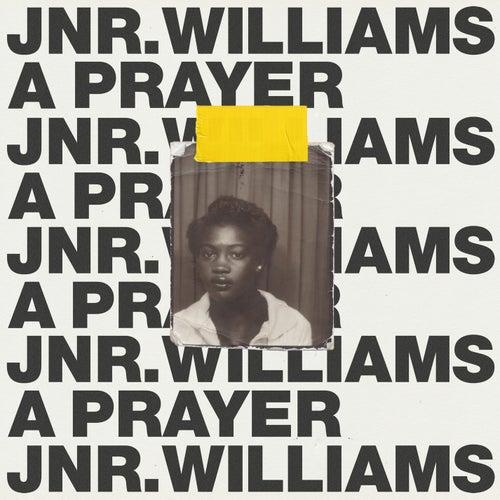 A Prayer de JNR Williams