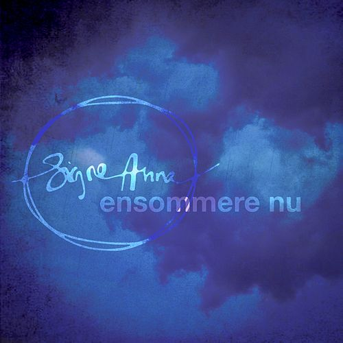 Ensommere Nu by Signe Anna