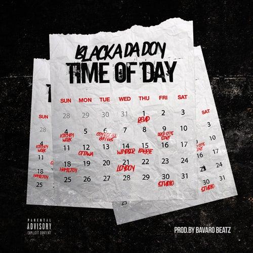 Time Of Day de Blacka Da Don