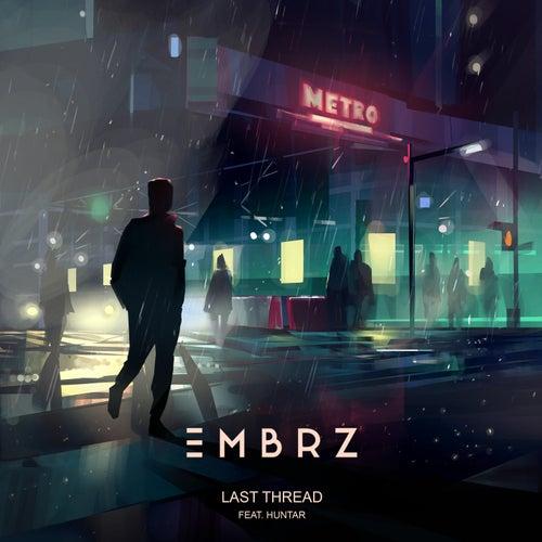 Last Thread von EMBRZ
