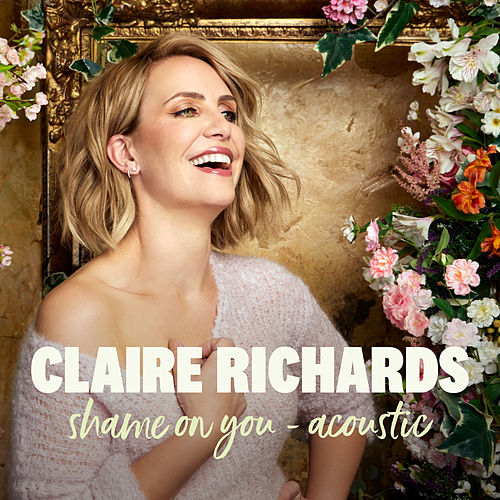 Shame on You (Acoustic) by Claire Richards