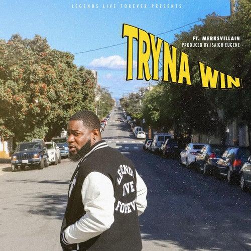 Tryna Win (feat. MerkSvillain) by Troyllf