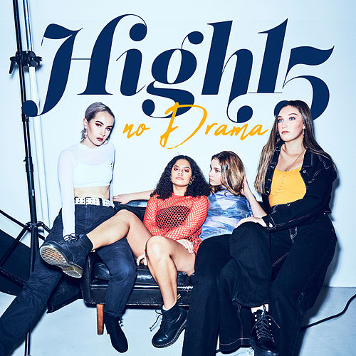 No Drama by High 15