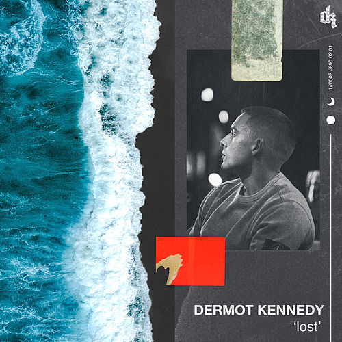 Lost by Dermot Kennedy