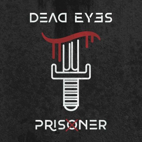 Prisoner by Dead Eyes