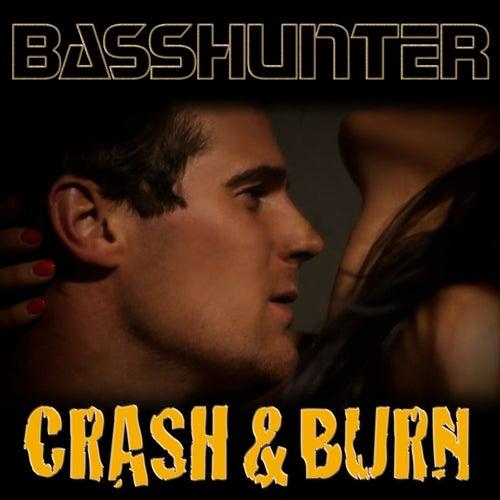 Crash & Burn von Basshunter