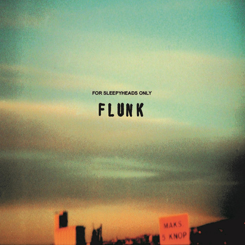 For Sleepyheads Only de Flunk