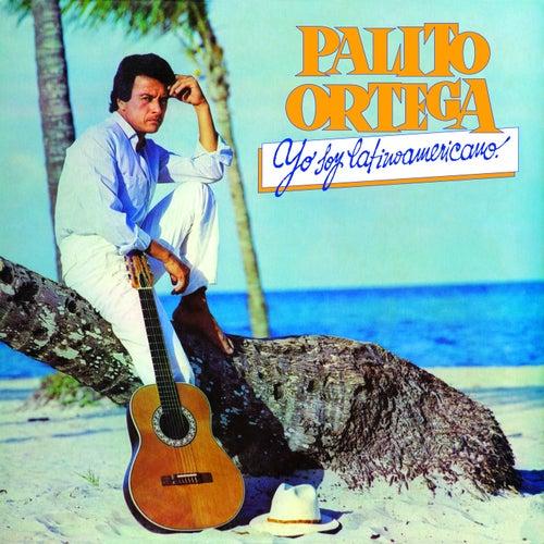 Yo Soy Latinoamericano von Palito Ortega