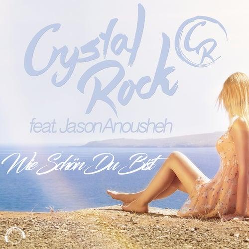 Wie Schön Du Bist by Crystal Rock
