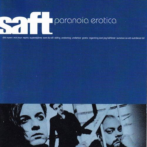 Paranoia Erotica by Saft