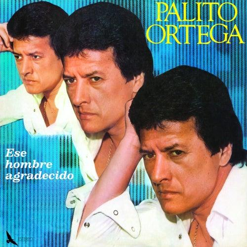 Ese Hombre Agradecido by Palito Ortega