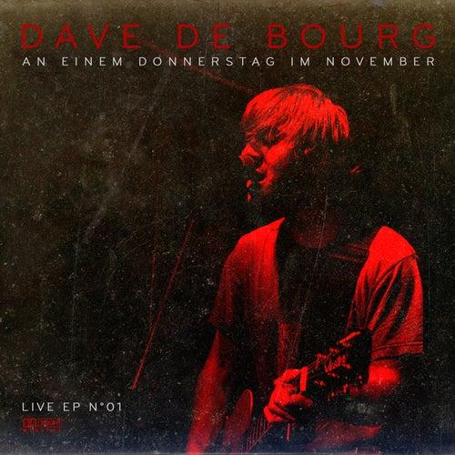 An Einem Donnerstag Im November by Dave De Bourg